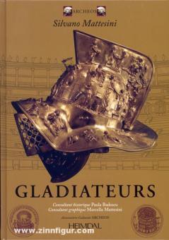 Mattesini, S.: Gladiateurs