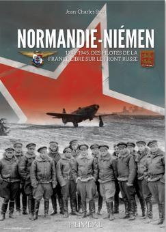 Stasi, J.-C.: Normandie Niemen. Des pilotes de la France libre sur le front russe