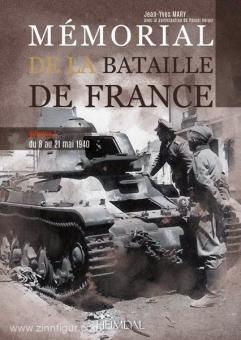 Mary, J.-Y.: Memorial de la Bataille de France. Band 1: Du 8 au 21 mai 1940