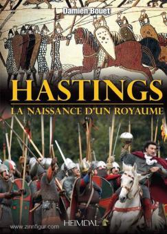 Bouet, D.: Hastings. La naissance d'un royaume