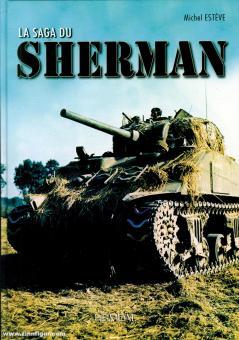 Esteve, Michel: La Saga du Sherman