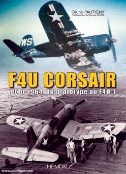 Pautigny, Bruno/Gohin, Nicholas: Vought F-4U Corsair