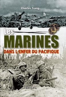 Trang, Charles: Les Marines dans l'Enfer du Pacifique