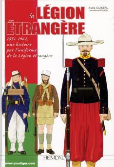 Jouineau, André/Mongin; Jean-Marie: La Légion Étrangère