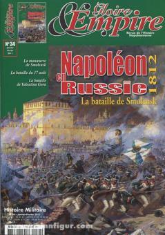 Gloire & Empire. Revue de l'Histoire Napoléonienne. Heft 34: Napoléon en Russie 1812. La bataille de Smolensk