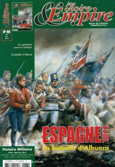 Gloire & Empire. Revue de l'Histoire Napoléonienne. Heft 48: Espagne 1811. La bataille d'Albuera