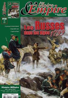 Gloire & Empire. Revue de l'Histoire Napoleonienne. Band 84: Les Russes dans les Alpes 1799