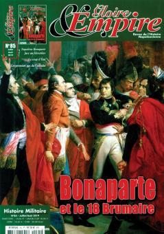 Gloire & Empire. Revue de l'Histoire Napoleonienne. Band 85: Bonaparte et le 18 Brumaire