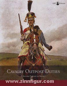 Brack, A. F. de: Cavalry Outpost Duties