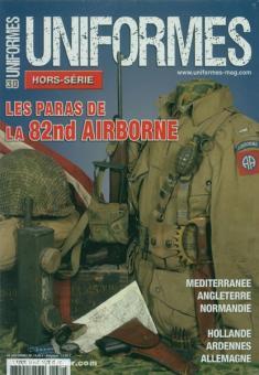 Uniformes. Hors-Série. Heft 30: Les Paras de la 82nd Airborne