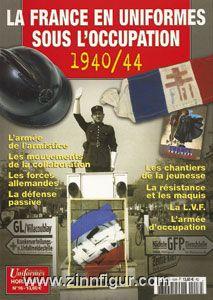 La France en Uniformes sous l'Occupation 1940/44