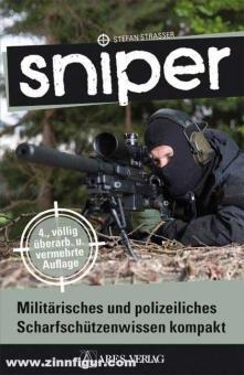 Strasser, S.: Sniper. Militärisches und polizeiliches Scharfschützenwissen kompakt