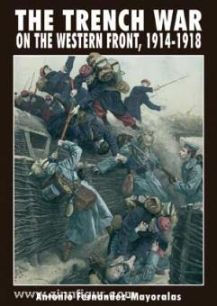 Fernández-Mayoralas, A.: The Trench War on the Western Front 1914-1918