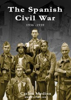 Medina, C. J.: The Spanish Civil War 1936-1939