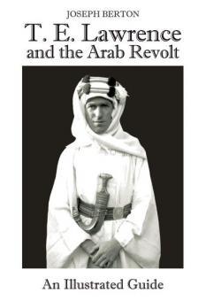 Berton, J.: Lawrence of Arabia