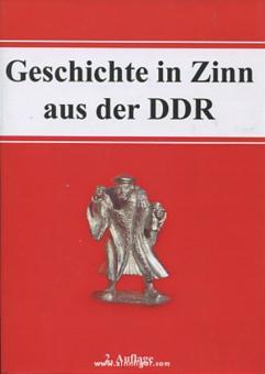 Hartmann, H.: Geschichte in Zinn - aus der DDR