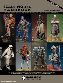 Demiras, S. (Hrsg.): Scale Model Handbook. Figure Modelling. Heft 5
