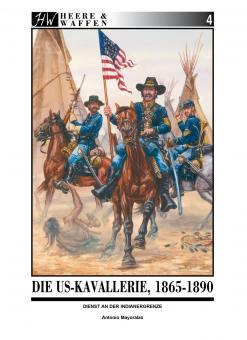 Mayoralas, Antonio: Die US-Kavallerie 1865-1890