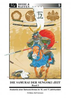 Weber,T.(text)/Fuhrmann,R.(illustrations): The Samurai of the Sengoku-Period.