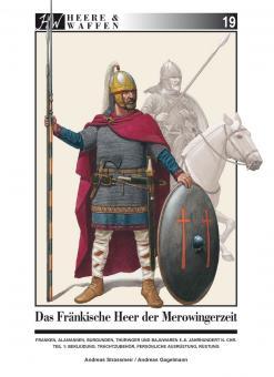 Strassmeir, Andreas / Gagelmann, Andreas: Das fränkische Heer der Merowingerzeit