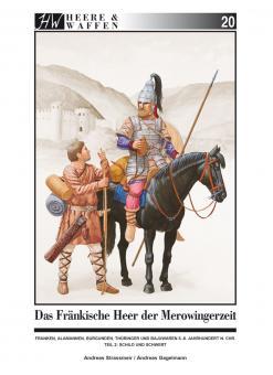 Strassmeir, A./Gagelmann, A.: Das fränkische Heer der Merowingerzeit