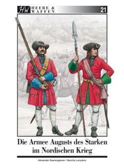 Querengässer, Alexander / Lunyakov, Sascha: Die Armee Augusts des Starken im Nordischen Krieg