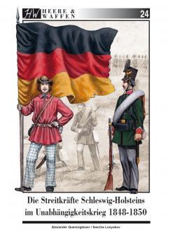 Querengässer, A./Lunyakov, S.: Die Streitkräfte Schleswig-Holsteins im Unabhängigkeitskrieg 1848-1850