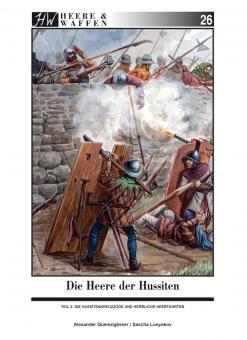 """Querengässer, Alexander / Lunyakov, Sascha: Die Heere der Hussiten. Teil 2: Die Hussitenkreuzzüge und """"Herrliche Heerfahrten"""""""