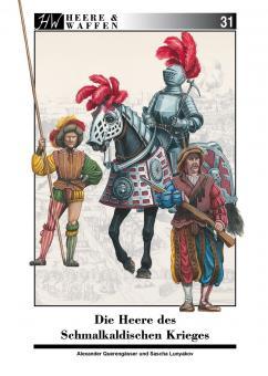 Querengässer, Alexander/Lunyakov, Sascha: Die Heere des Schmalkaldischen Krieges