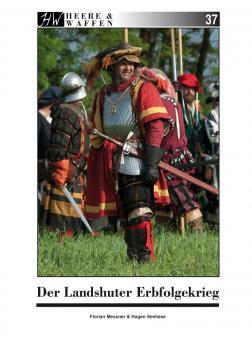 Messner, Florian / Seehase, Hagen: Der Landshuter Erbfolgekrieg