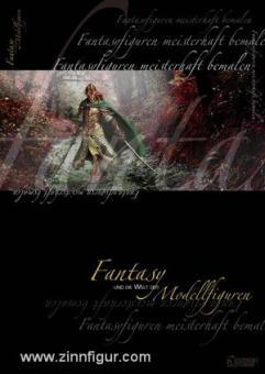 Fantasy und die Welt der Modellfiguren