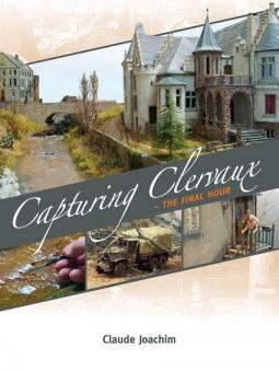 Joachim, C.: Capturing Clervaux - The Final Hour