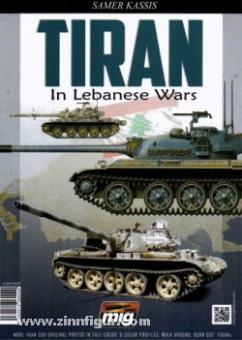 Kassis, S.: TIRAN in Lebanese Wars