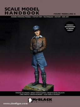 Demiras, S. (Hrsg.): Scale Model Handbook. Figure Modelling. Heft 12