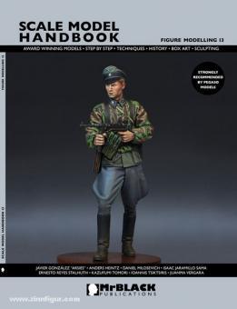 Demiras, S. (Hrsg.): Scale Model Handbook. Figure Modelling. Heft 13