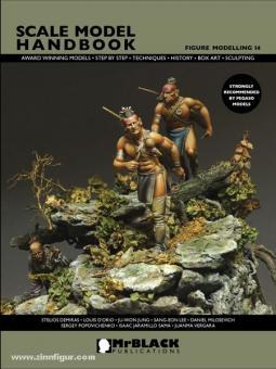 Demiras, S. (Hrsg.): Scale Model Handbook. Figure Modelling. Heft 14
