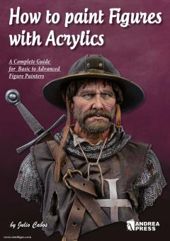 Cabos, J.: How to paint Figures with Acrylics
