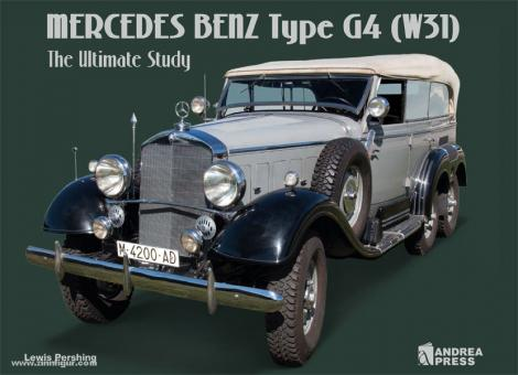 Pershing, L.: Mercedes Benz Type G4 (W31). The Ultimate Story
