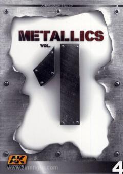 Metallics. Band 1