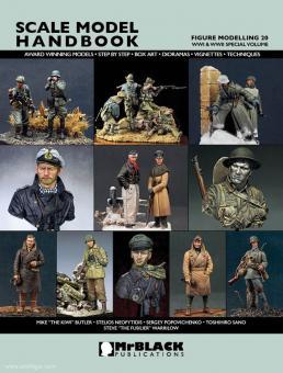 Demiras, S. (Hrsg.): Scale Model Handbook. Figure Modelling. Heft 20: WWI & WWII Special Volume