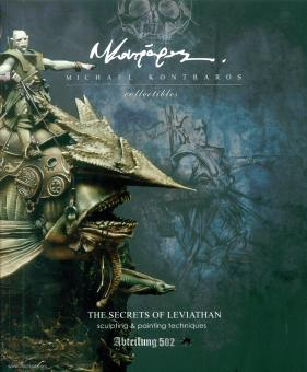 Kontraros, Michael: The Secrets of Leviathan. Sculpting & Painting techniques