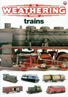 The Weathering Magazine Special. Trains