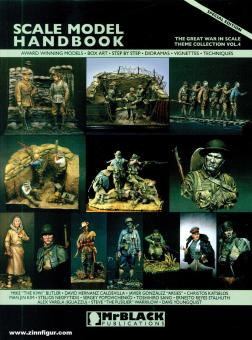 Scale Model Handbook. Theme Collection. Band 4: The Great War in Scale