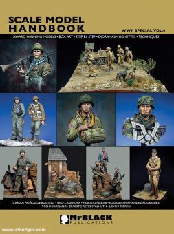 Demiras, Stelios. (Hrsg.): Scale Model Handbook. WWII Special. Band 4