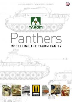 Peczek, Sergiusz/Pritchett, Charlie/Lustig, Bernhard u.a.: Panthers. Modeling the Takom Family