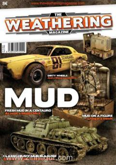 The Weathering Magazine. Heft 5: Mud