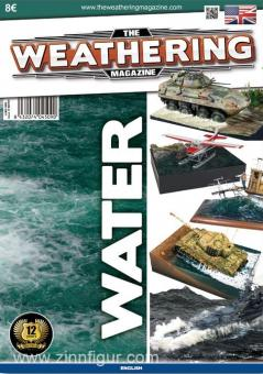 The Weathering Magazine. Heft 10: Water