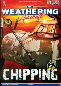 The Weathering. Aircraft. Heft 2: Chipping