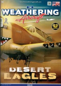The Weathering. Aircraft. Heft 9: Desert Eagles