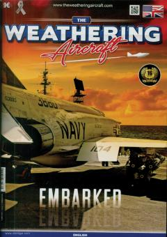 The Weathering. Aircraft. Heft 11: Embarked